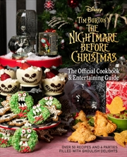 Nightmare Before Christmas The Official Cookbook & Entertaining Guide | Hardback Book