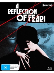 A Reflection Of Fear | Imprint Collection 84 | Blu-ray