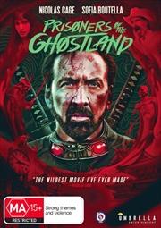 Prisoners Of The Ghostland | DVD