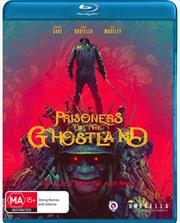 Prisoners Of The Ghostland | Blu-ray