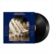 Paul Kelly's Christmas Train | Vinyl