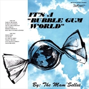 Its A Bubble Gum World | Vinyl