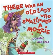 There Was an Old Lady Who Swallowed a Mozzie | Books