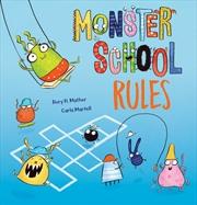 Monster School Rules | Hardback Book