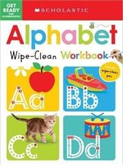 Get Ready for Kindergarten Alphabet Wipe-Clean Workbook | Spiral Bound