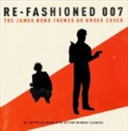 Re-Fashioned 007: James Bond Themes