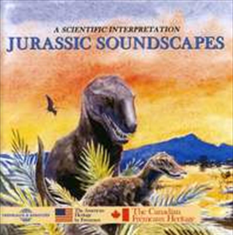 Jurassic Soundscapes: A Scientific Interpretation | CD