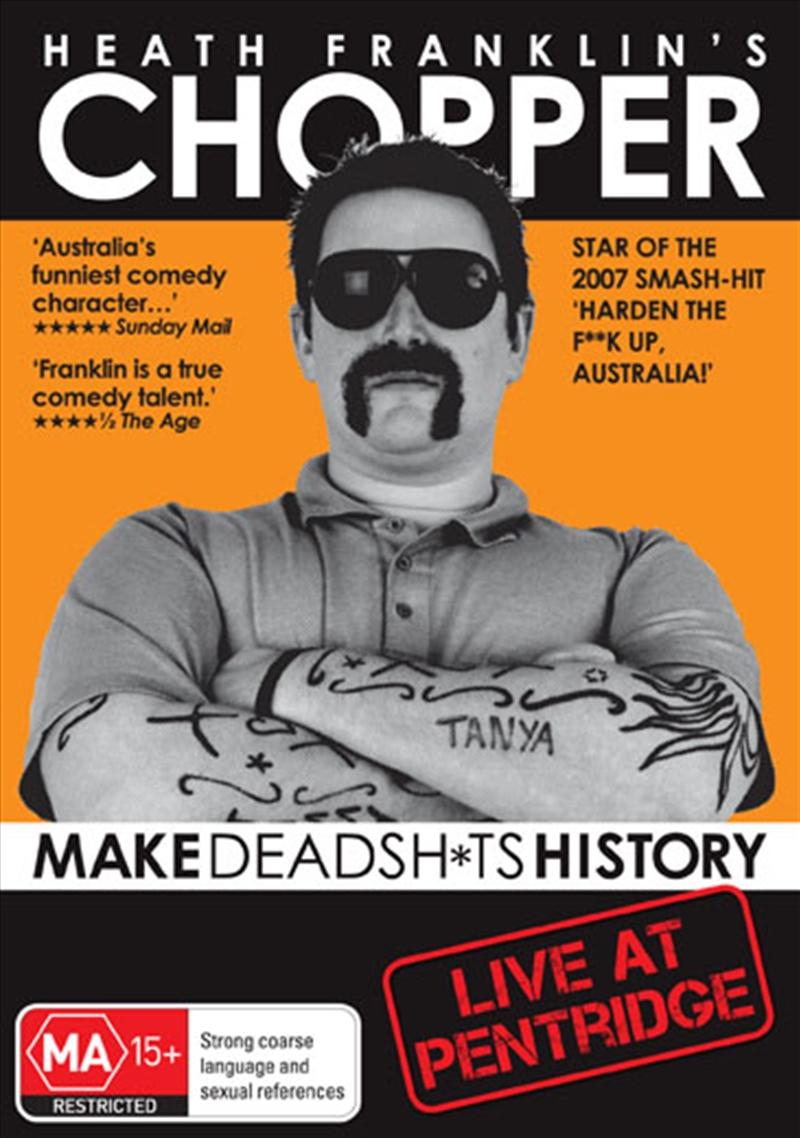 Heath Franklin's Chopper:  Make Dead Sh*ts History | DVD