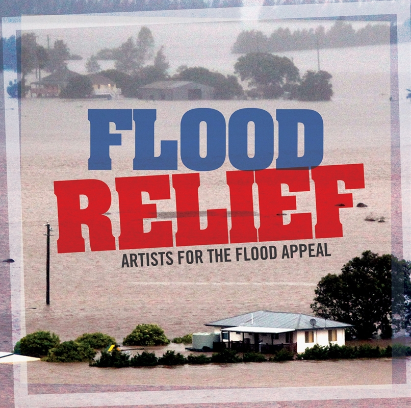Flood Relief: Artists For The Flood Appeal | CD