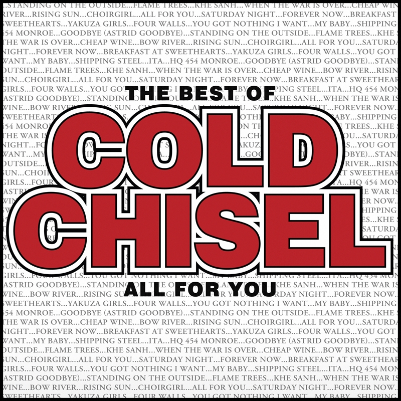 Best of Cold Chisel - All For You