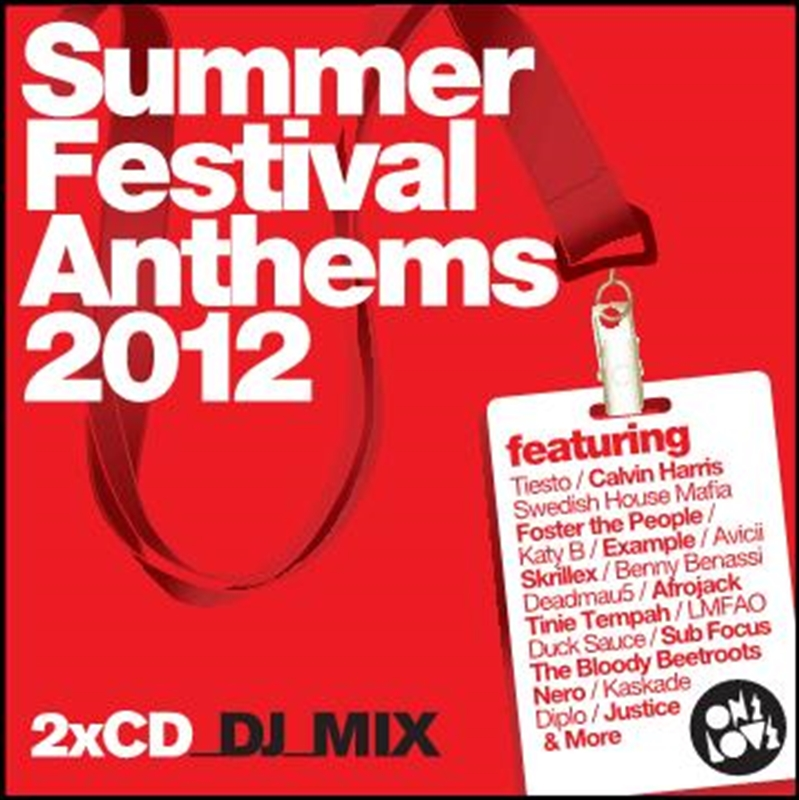 Summer Festival Anthems 2012   CD