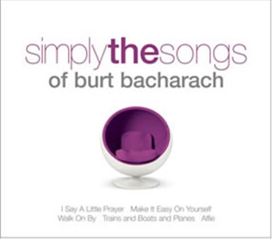 Simply The Songs Of Burt Bacharach   CD