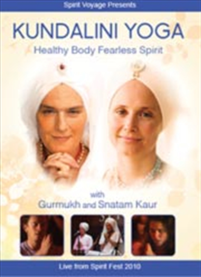 Kundalini Yoga: Healthy Body Fearless Spirit | DVD