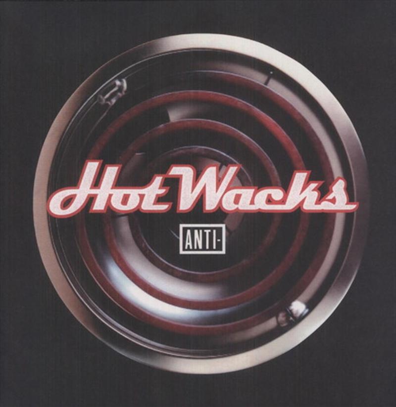 Hot Wacks: Anti Vinyl Fall Com   Vinyl