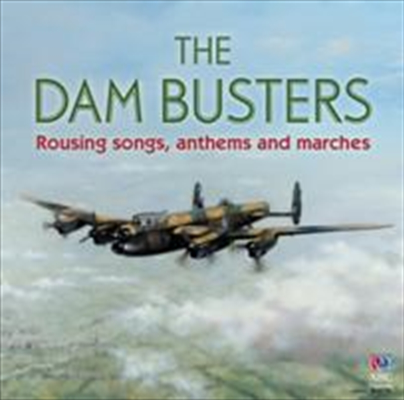 Dam Busters: Rousing Songs, Anthems And Marches | CD