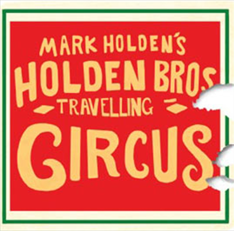 Holden Brothers Travelling Circus | CD/DVD