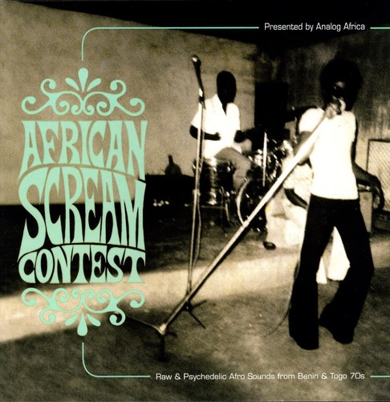 African Scream Contest: Raw & Psychadelic Afro Sounds From Benin & Togo 70s | Vinyl