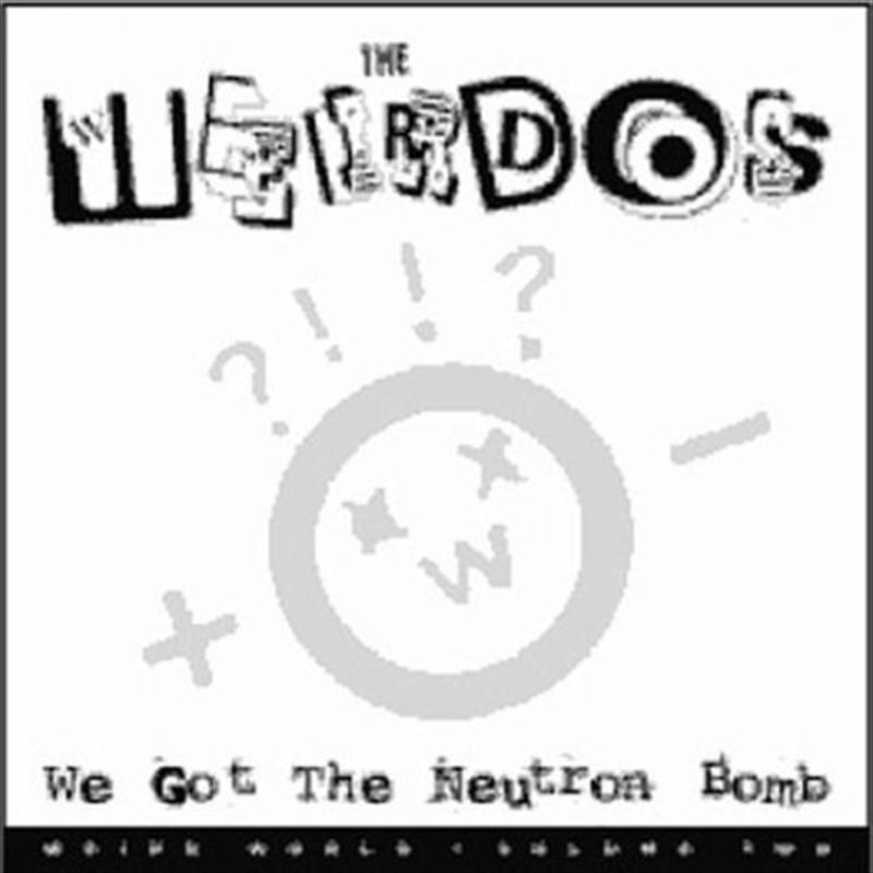 We Got The Neutron Bomb   Vinyl
