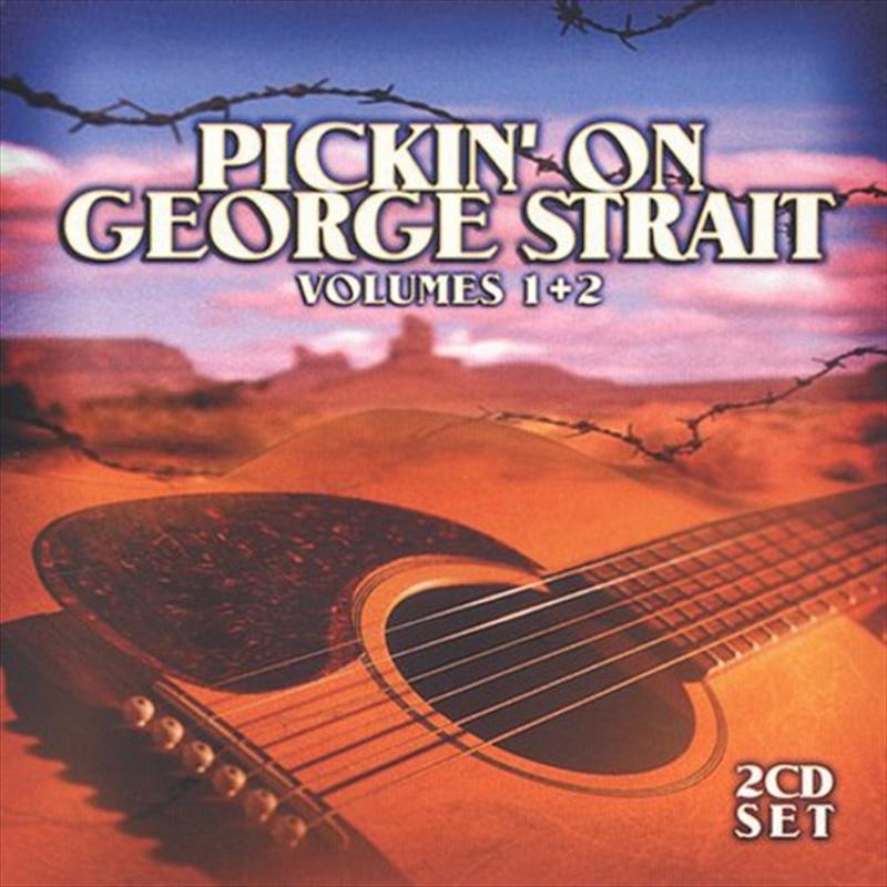 Pickin On George Strait: Vol 1-2 | CD