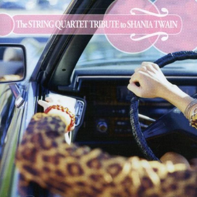 String Quartet Tribute To Shania Twain Compilation Cd