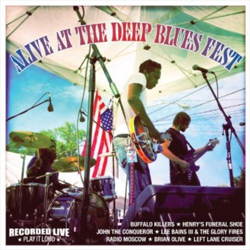 Alive At The Deep Blues Fest | Vinyl