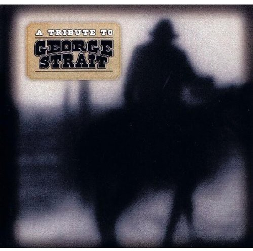 Tribute To George Strait | CD