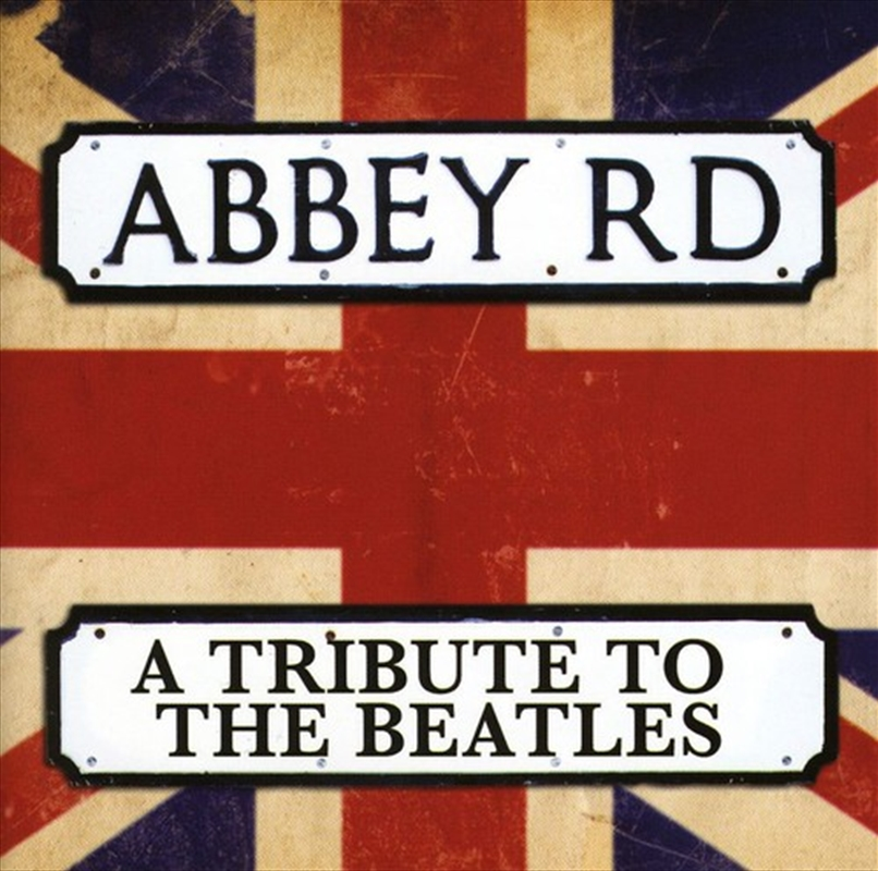 Abbey Road: Tribute To The Beatles | CD