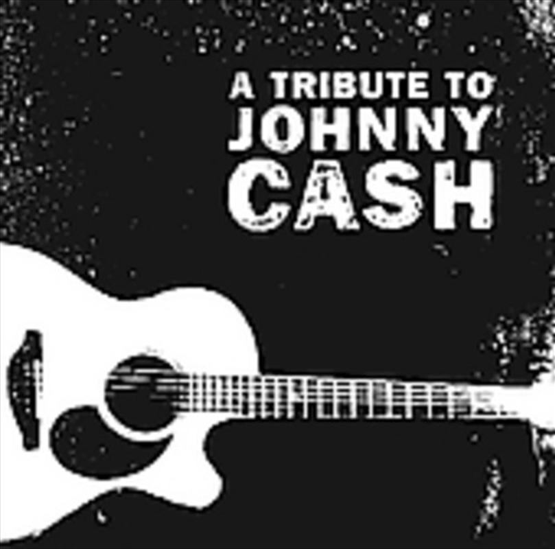 Tribute To Johnny Cash | CD