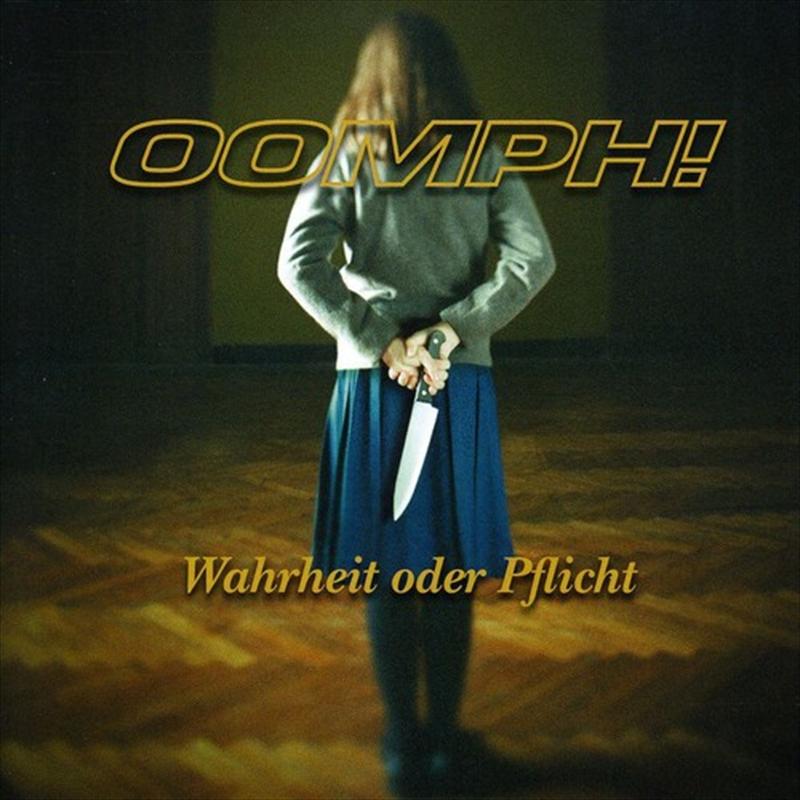 Buy Oomph - Wahrheit Oder Pflicht CD | Sanity Online
