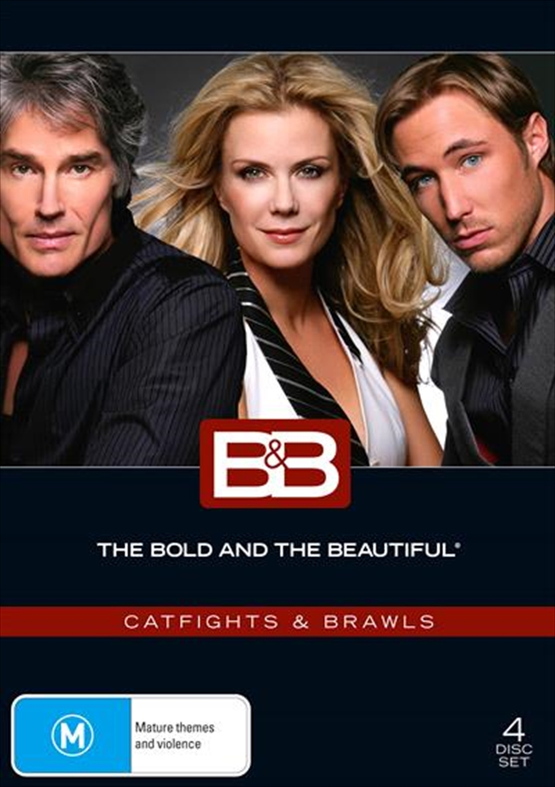 Bold And The Beautiful - Cat Fights and Brawls, The