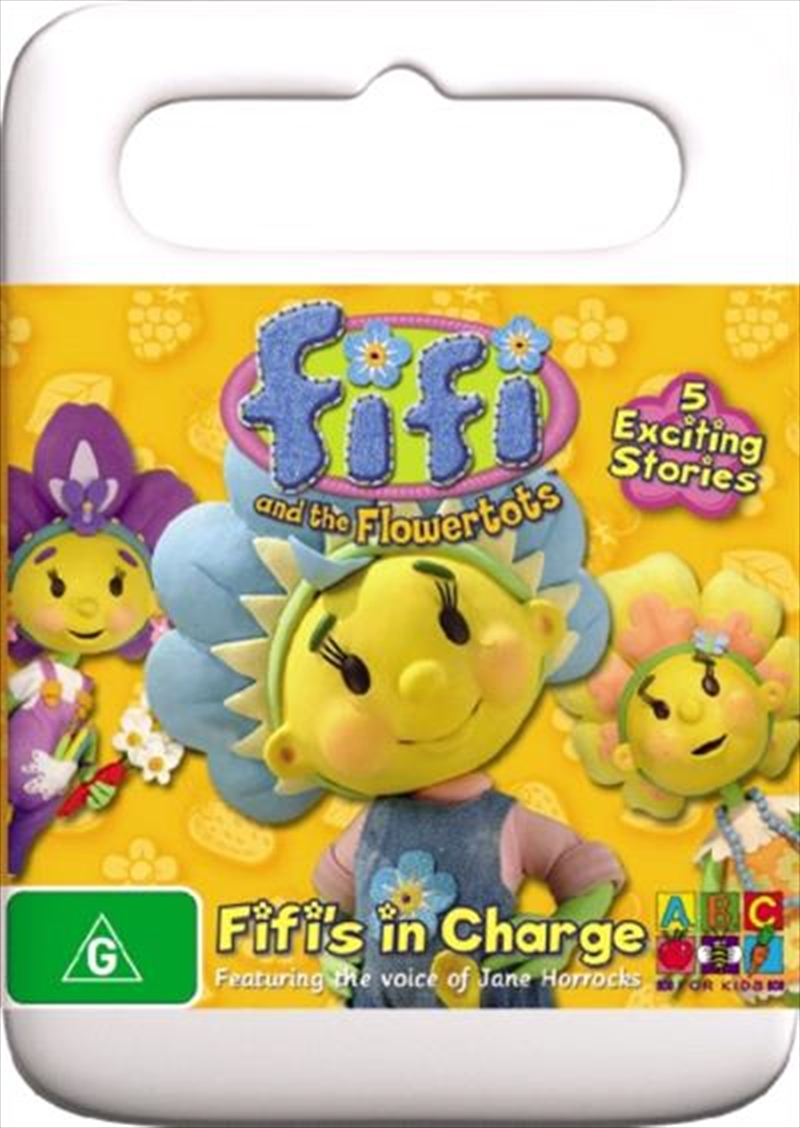 Fifi And The Flowertots - Fifi's In Charge | DVD