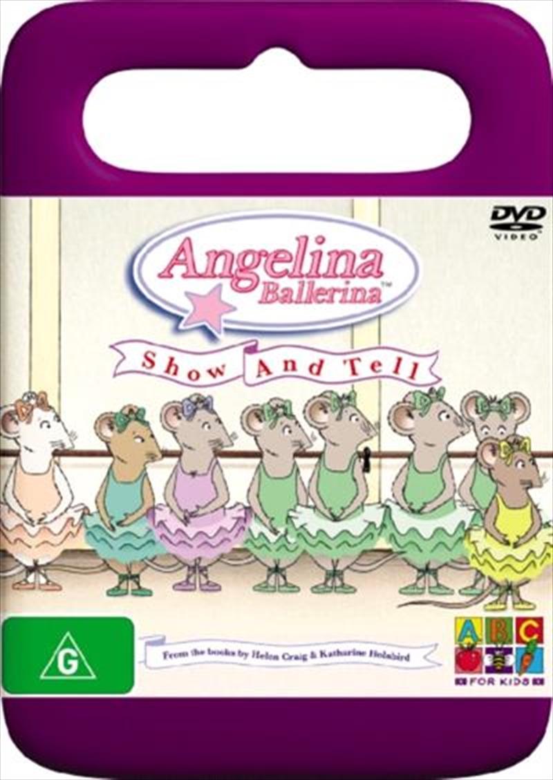 Angelina Ballerina Show And Tell Abc Dvd Sanity