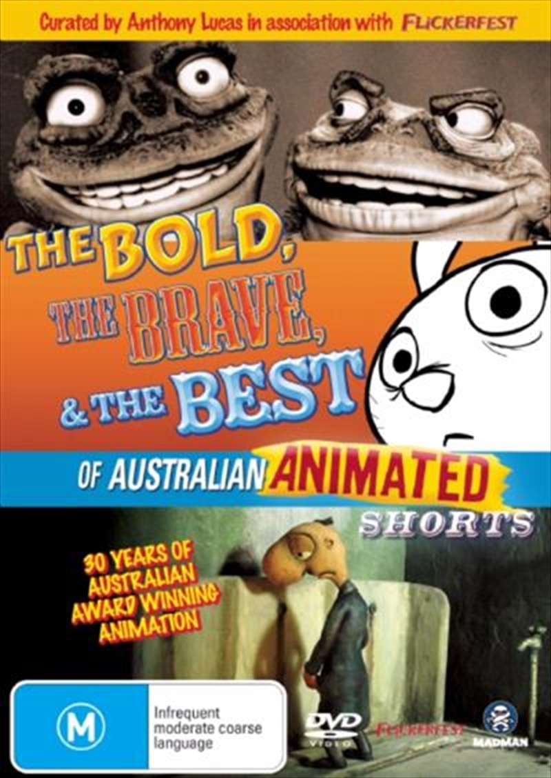 Bold, The Brave And The Best Of Australian Animated Shorts, The