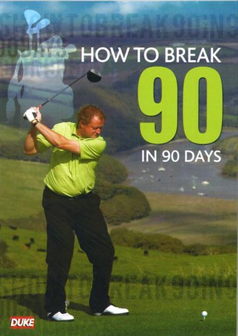 How To Break 90 in 90 Days | DVD