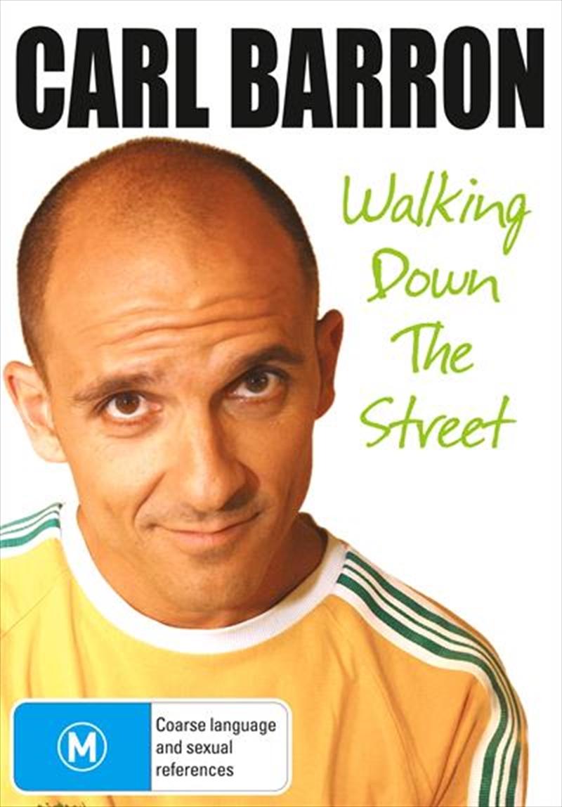 Carl Barron: Walking Down The Street | DVD