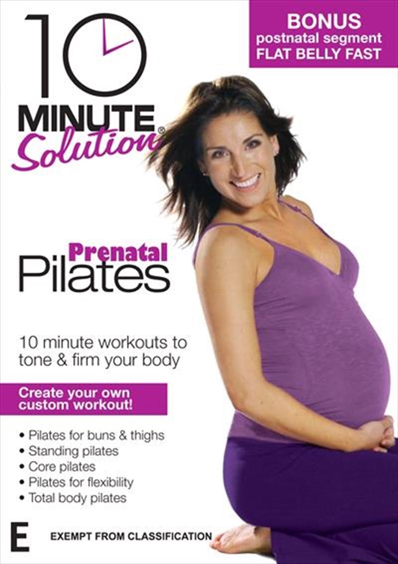 10 Minute Solution: Prenatal Pilates | DVD