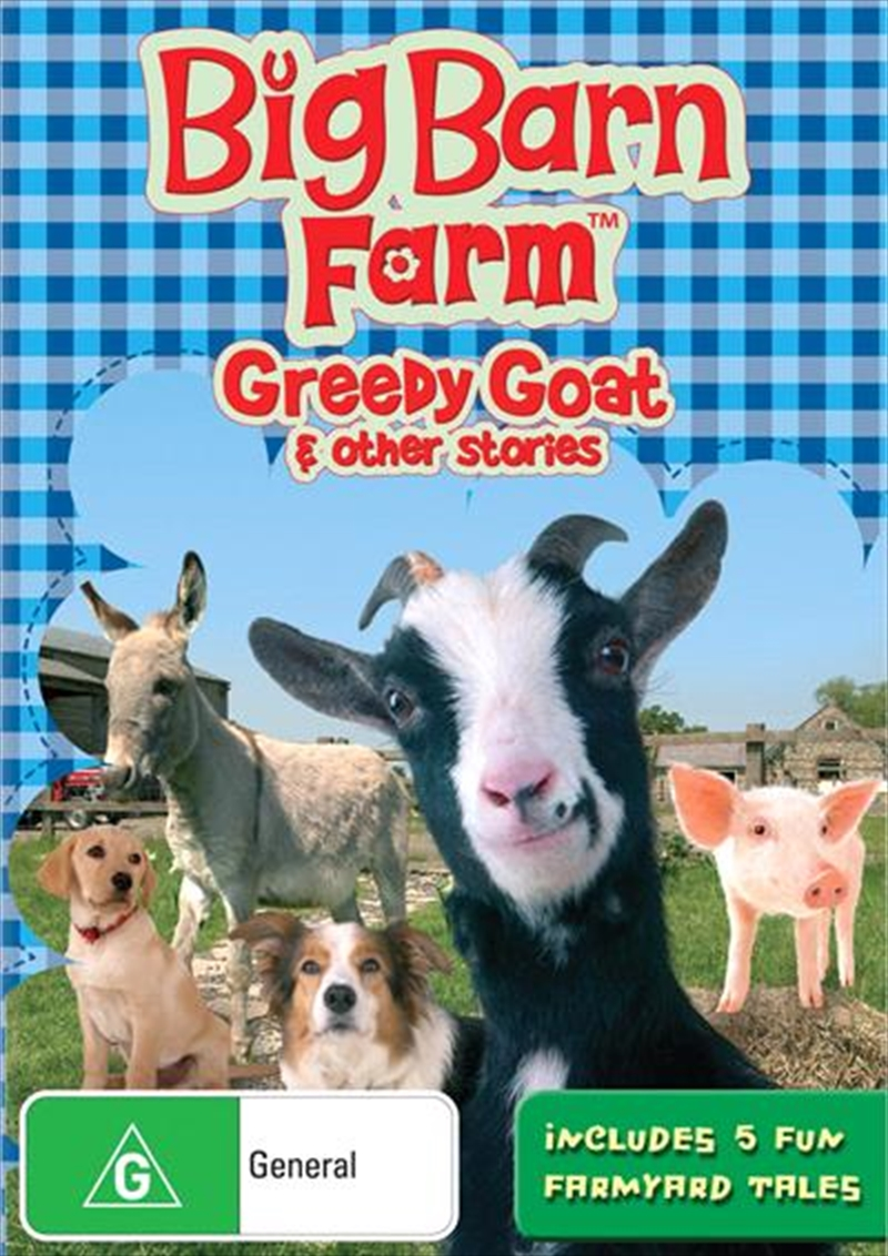Big Barn Farm - Greedy Goat and Other Stories