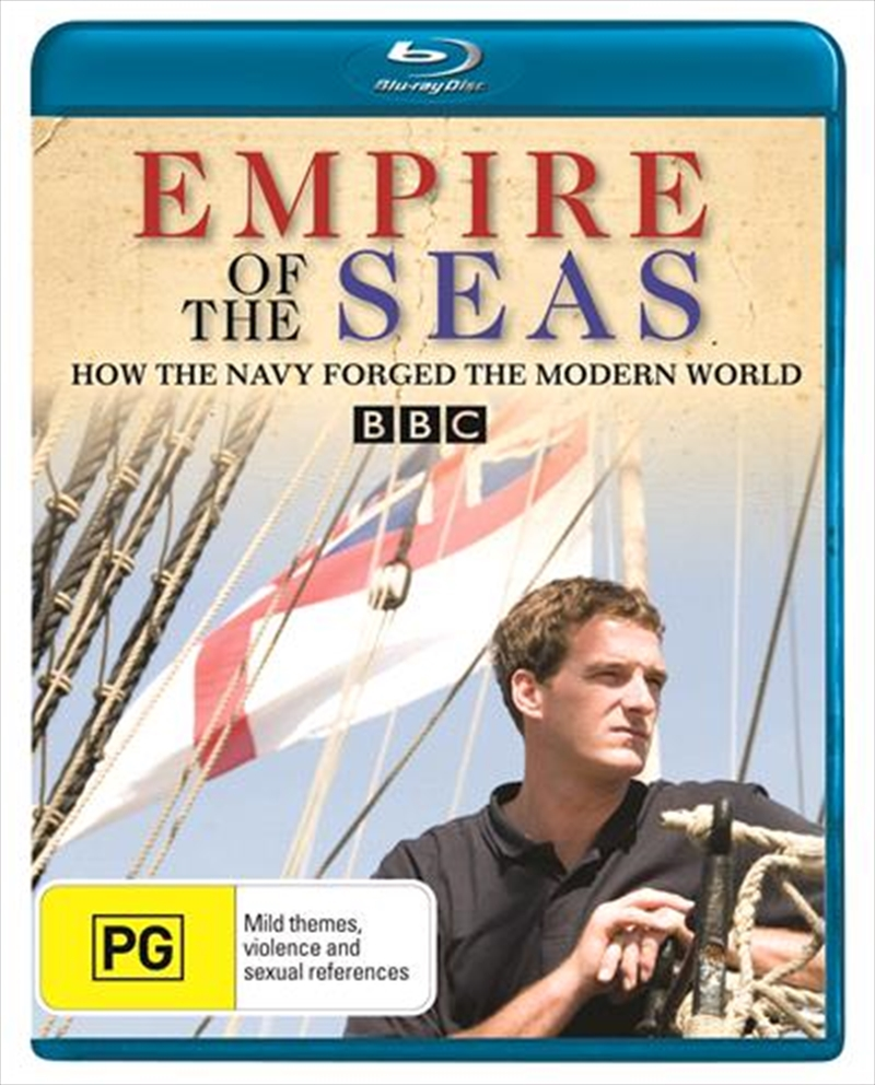 Empire Of The Seas: How The Navy Forged The Modern World | Blu-ray