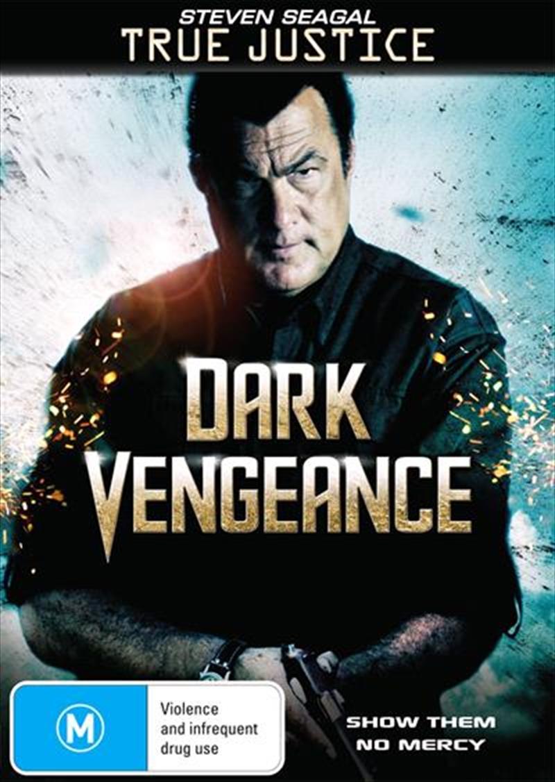 True Justice - Dark Vengeance | DVD