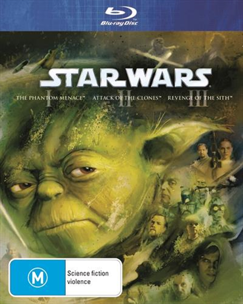Star Wars Prequel Trilogy The Phantom Menace Attack Of The Clones Revenge Of The Sith Sci Fi Blu Ray Sanity