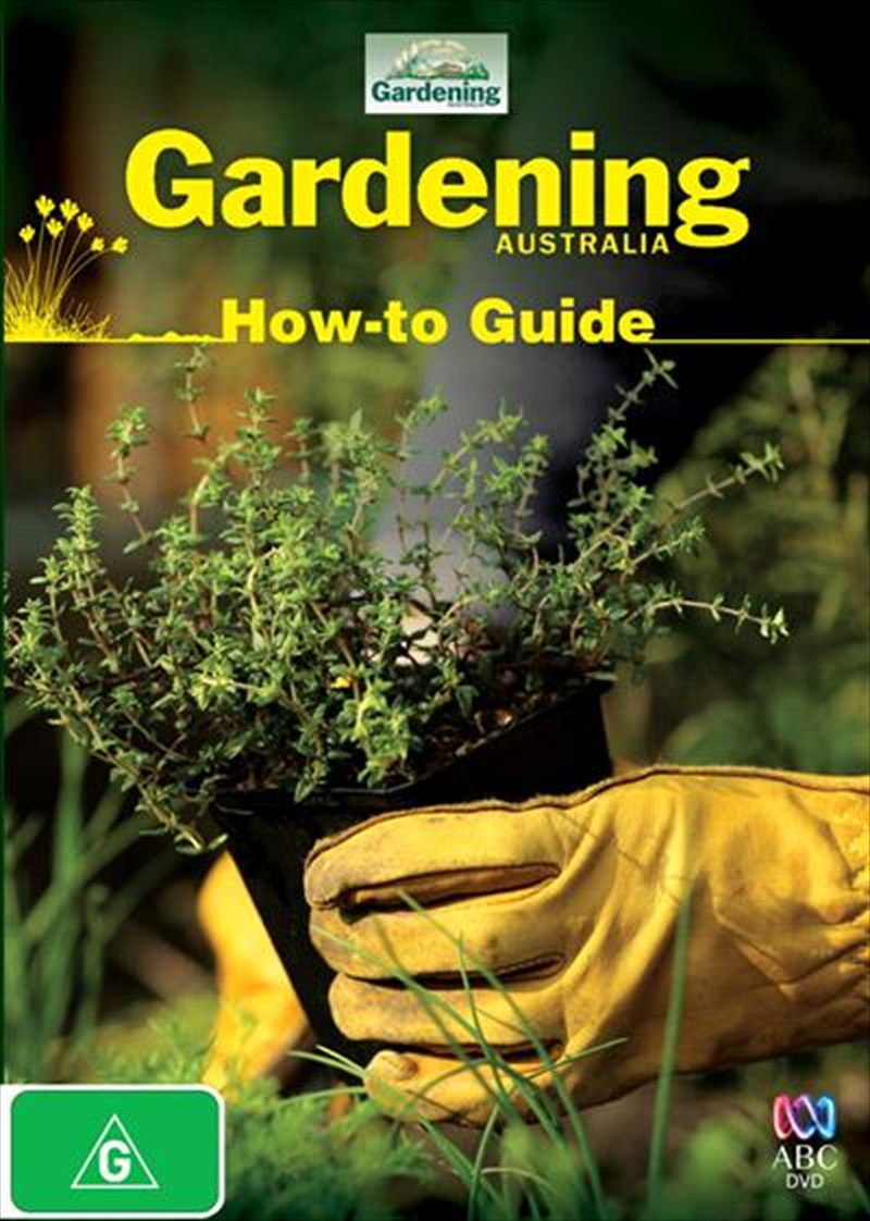 Gardening Australia - How-to Guide