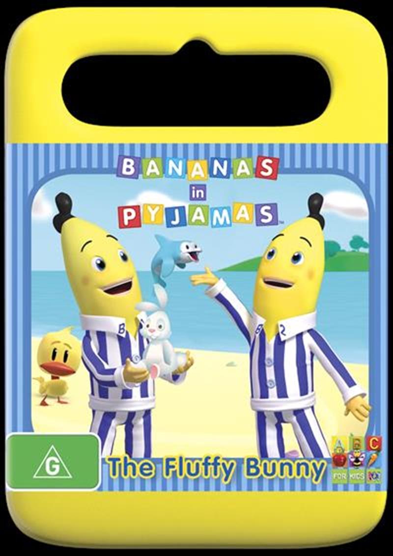 Bananas In Pyjamas - Fluffy Bunny | DVD
