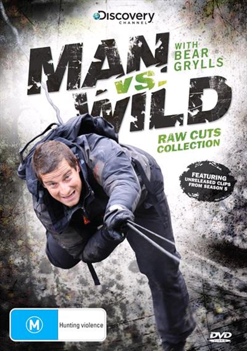 Man Vs Wild - Raw Cuts   DVD