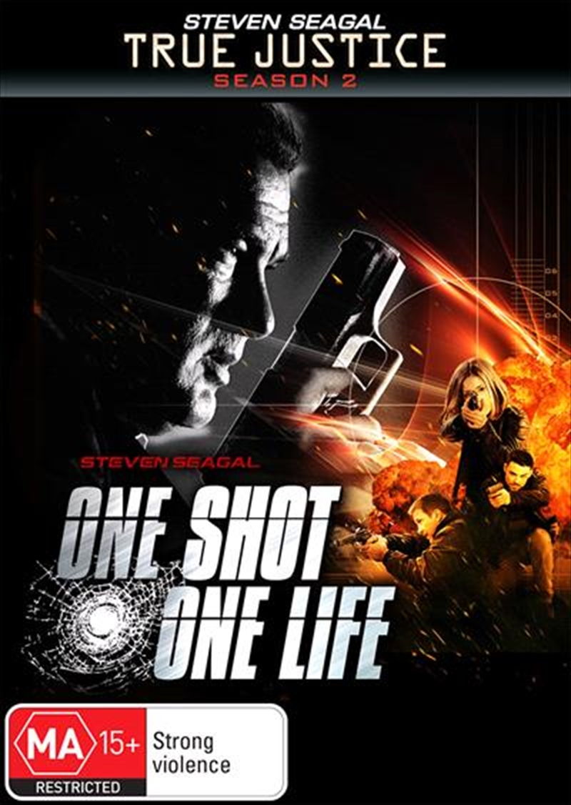 True Justice - The Shot, One Life | DVD