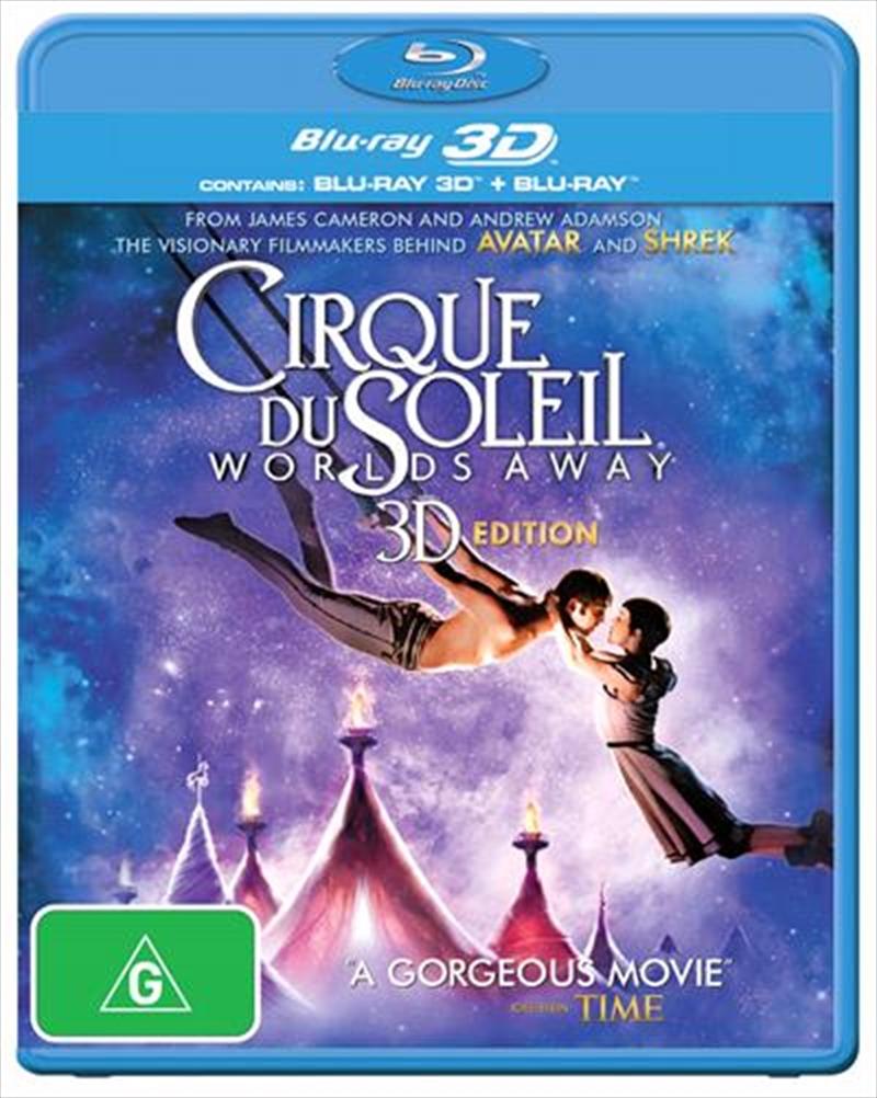 Cirque Du Soleil - Worlds Away | Blu-ray 3D
