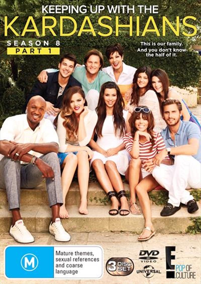 Keeping Up With The Kardashians - Season 8 - Part 1
