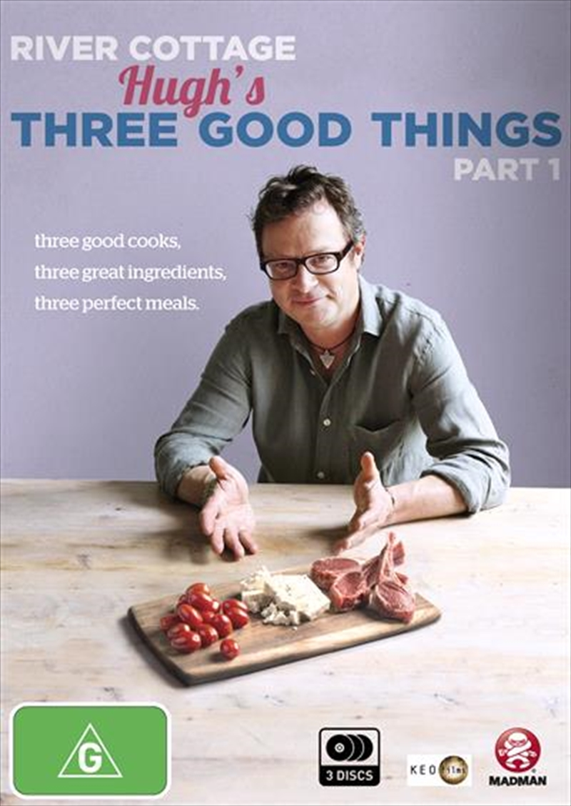 River Cottage - Hugh's Three Good Things - Part 1 | DVD