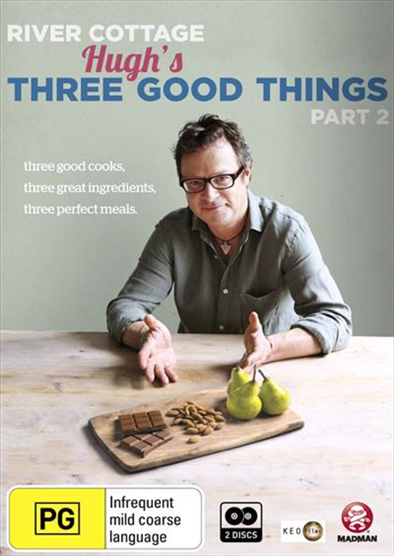 River Cottage - Hugh's Three Good Things - Part 2 | DVD