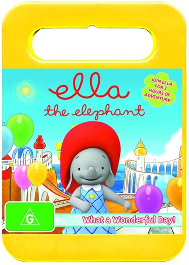 Ella The Elephant - What A Wonderful Day! - Vol 3 | DVD