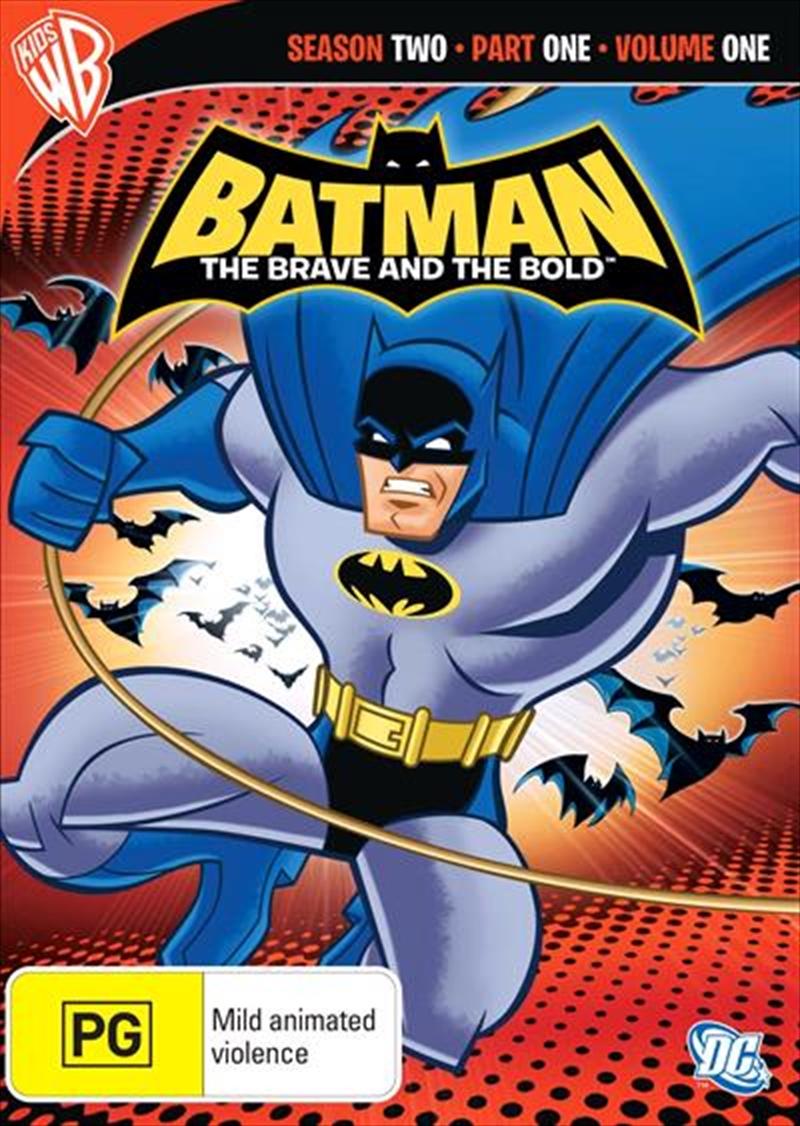 Batman - The Brave And The Bold - Season 2 - Part 1 - Vol 1